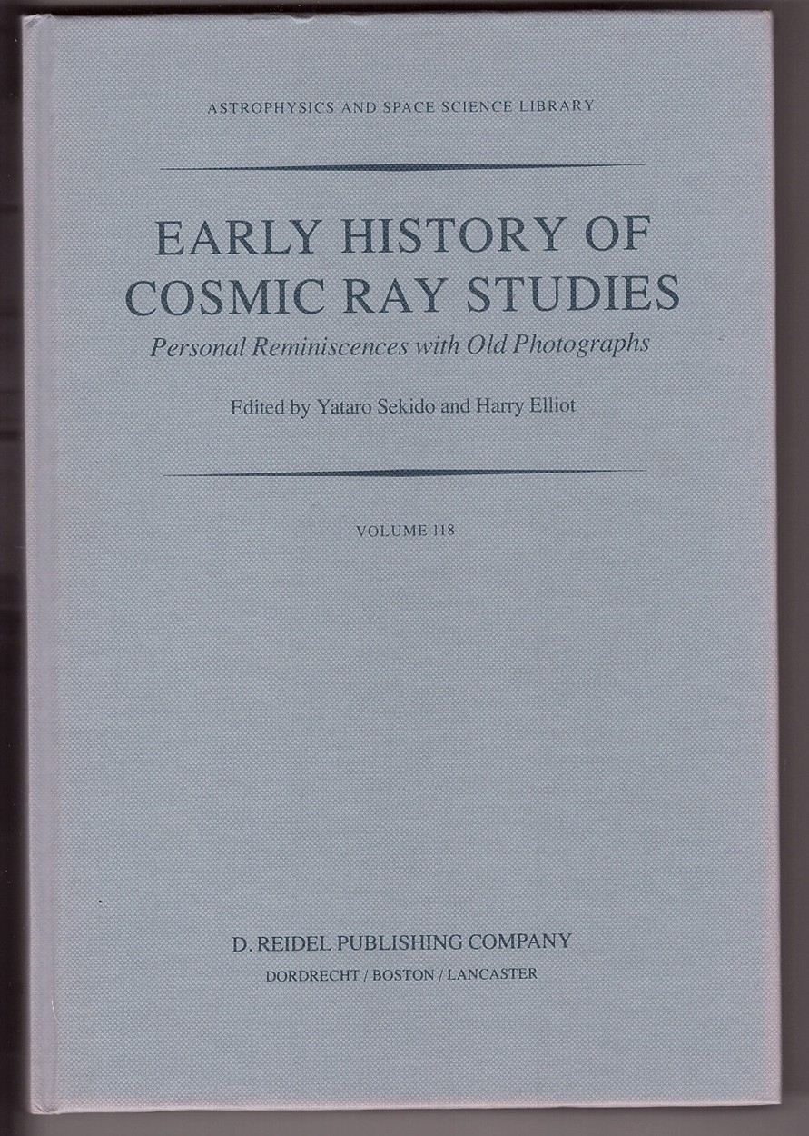 Image for Early History of Cosmic Ray Studies Personal Reminiscences with Old Photographs