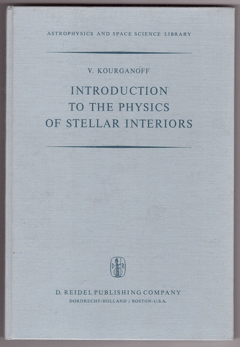 Image for Introduction to the Physics of Stellar Interiors