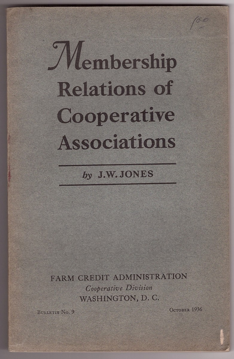 Image for Membership Relations of Cooperative Associations Some Methods and Costs of Membership Contacts