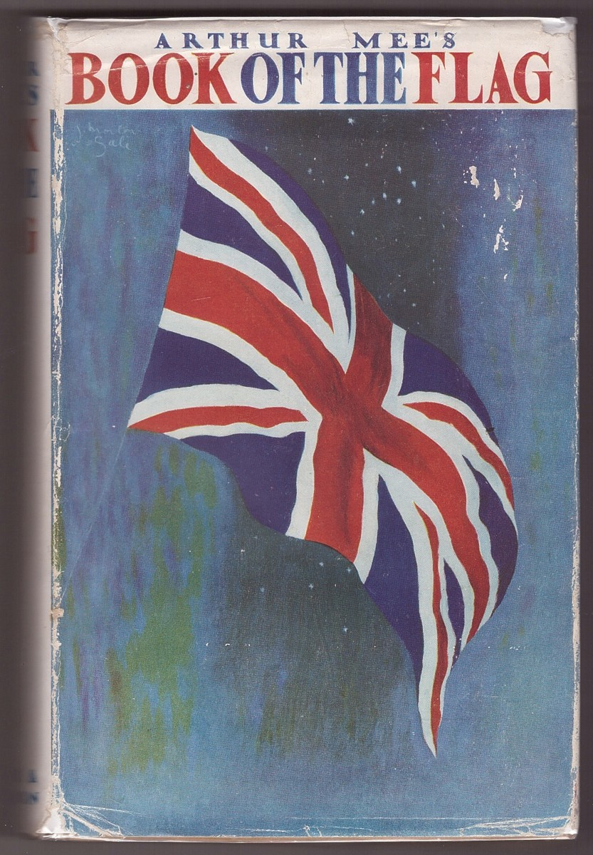 Image for ARTHUR MEE'S BOOK OF THE FLAG