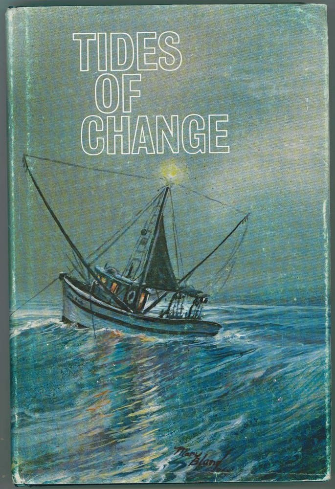 Image for Tides of Change: A Story of Fishermen's Co-operatives in British Columbia