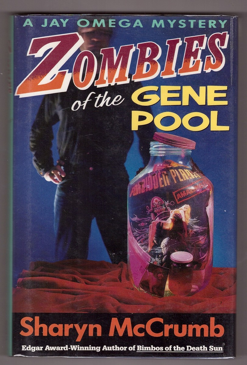Image for ZOMBIES OF THE GENE POOL - A JAY OMEGA MYSTERY