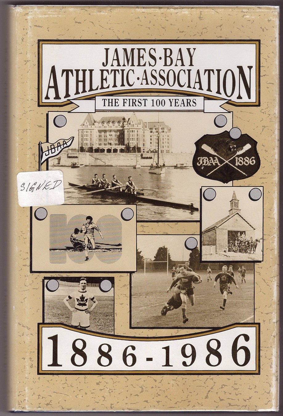 Image for James Bay Athletic Association: The First 100 Years, 1886-1986