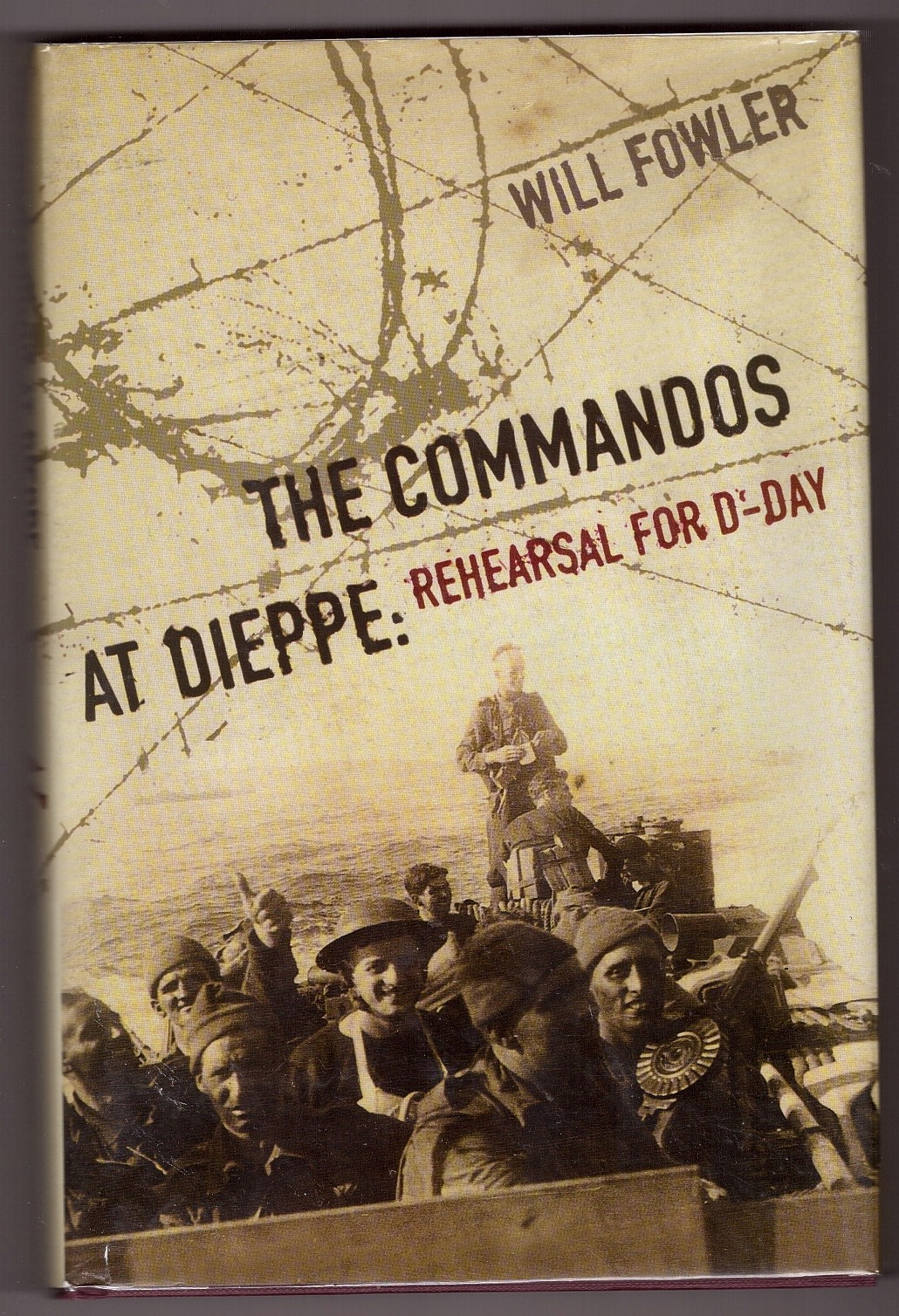 Image for The Commandos at Dieppe: Rehearsal for D-Day