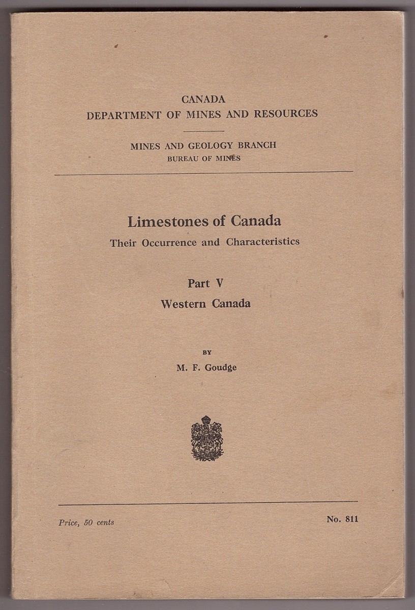 Image for Limestones of Canada - Their Occurrence and Characteristics; Part V Western Canada