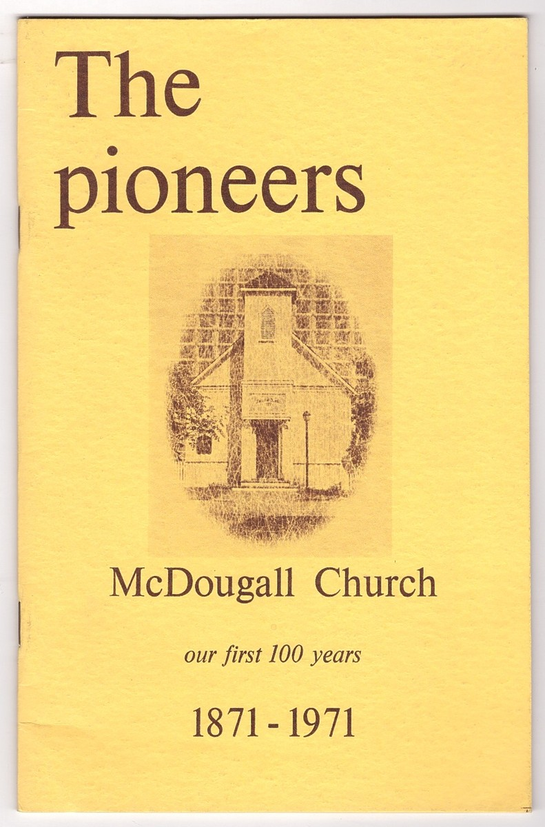 Image for The Pioneers - McDougall Church - our first 100 years
