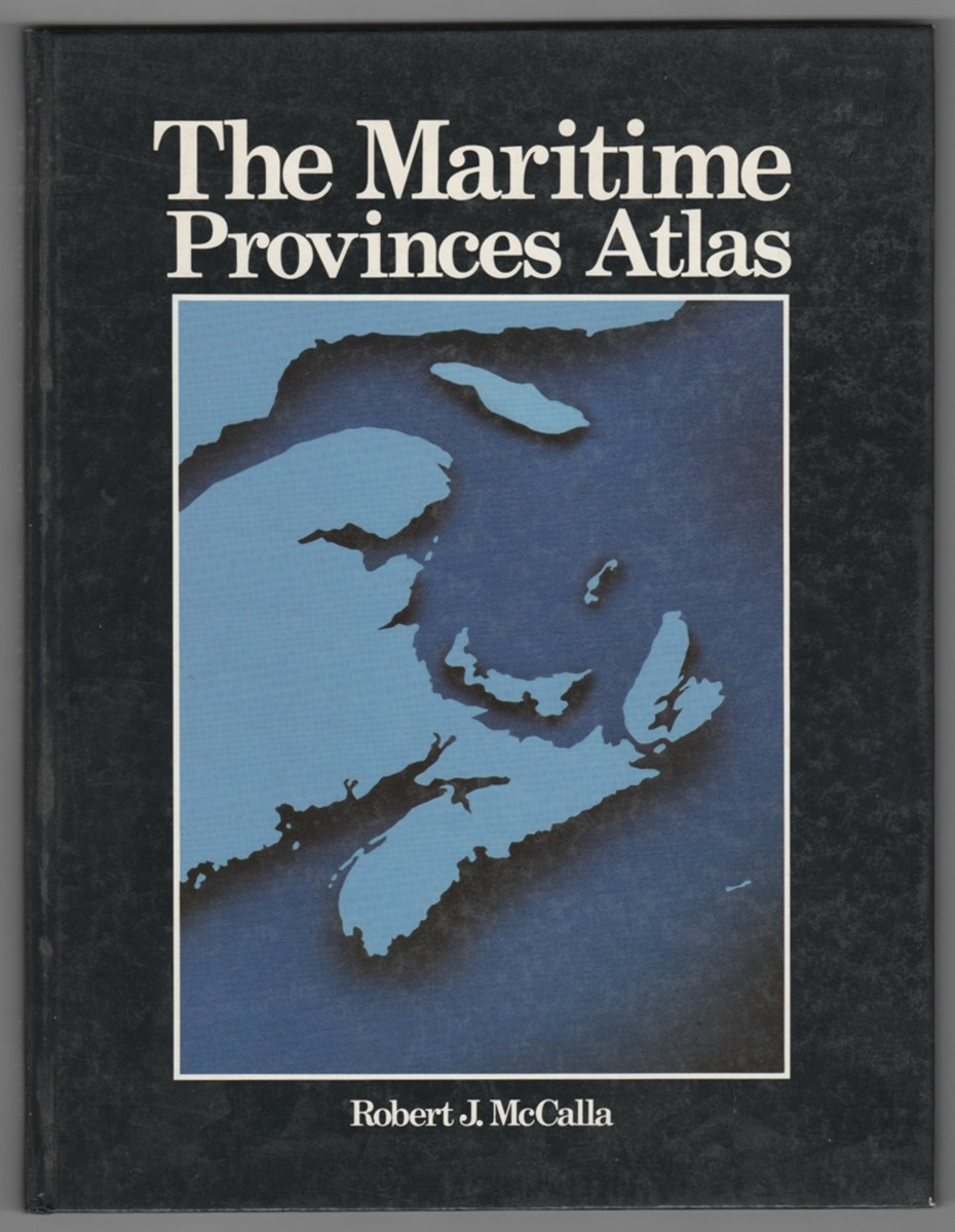 Image for The Maritime Provinces Atlas